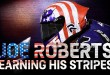 Joe Roberts: Earning His Stripes
